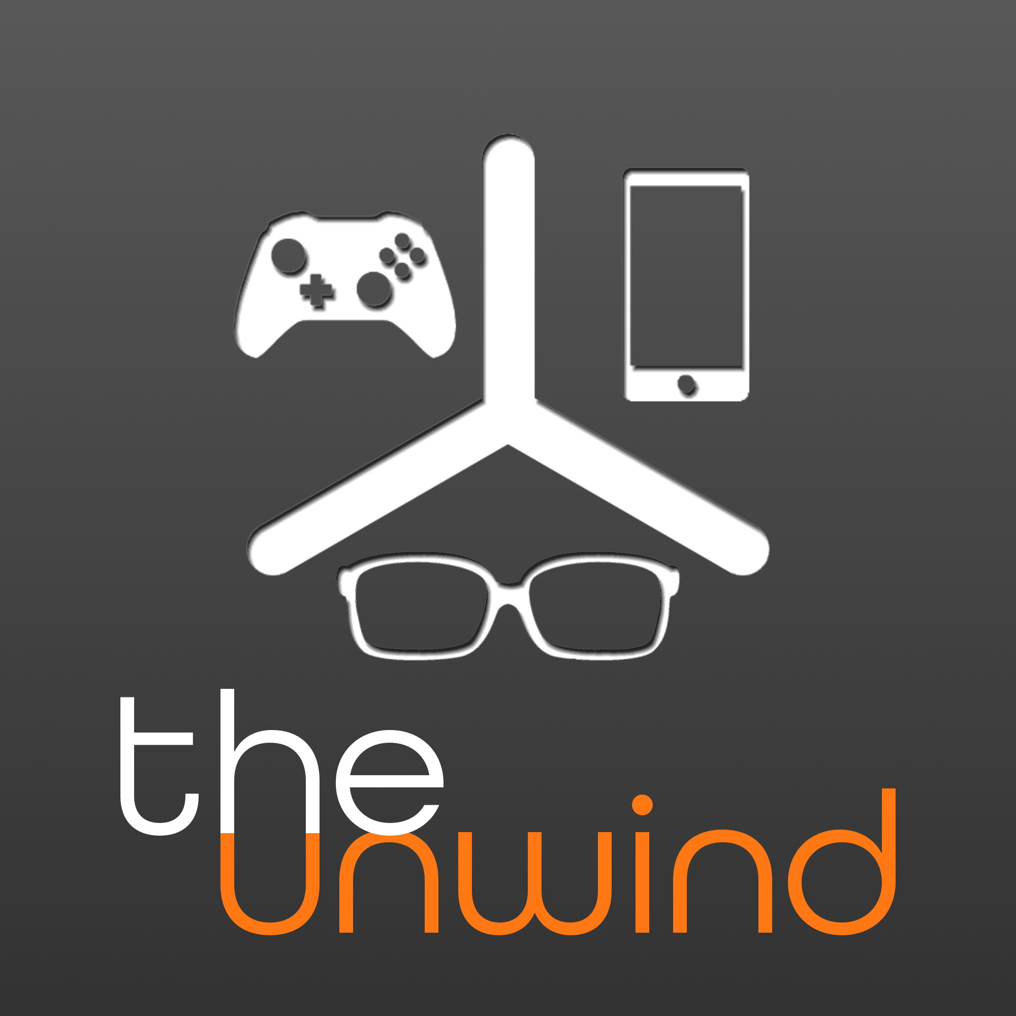 The Unwind (Tech, Games, Gadgets, and Geek Culture)